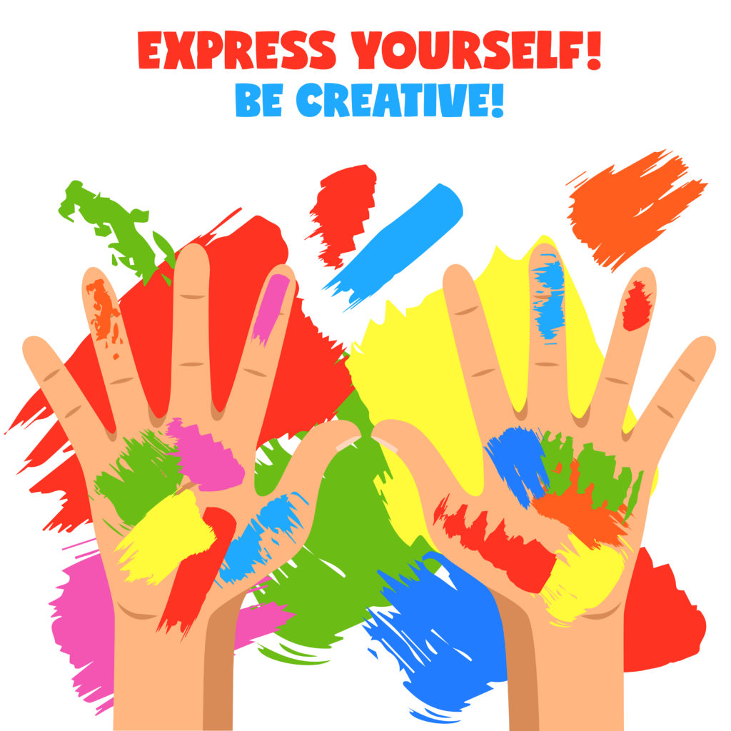 Express yourself be creative