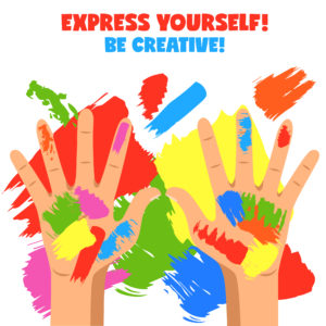 Express yourself! Be creative!