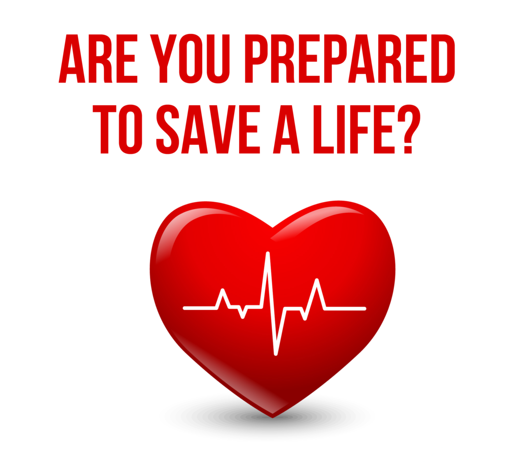 Are you prepared to save a life?