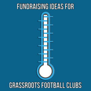 Fundraising ideas for grassroots football clubs