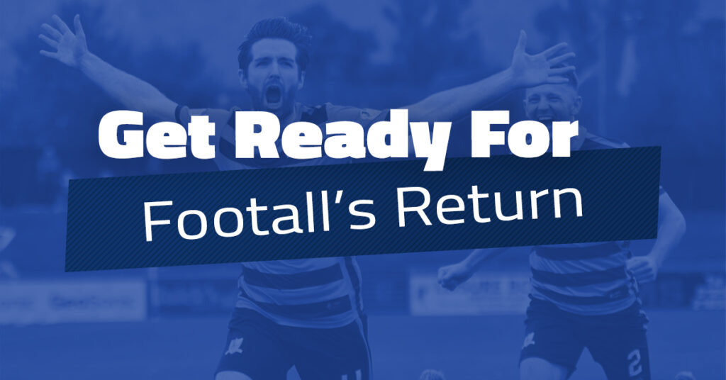 Get Ready For Football's Return