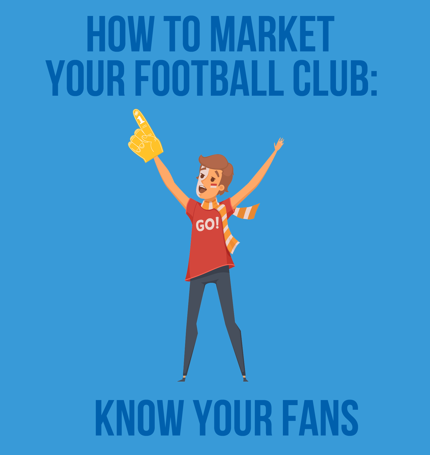 How to market your football club: Know your fans