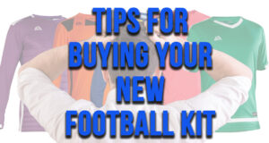Tips for buying your new football shirt