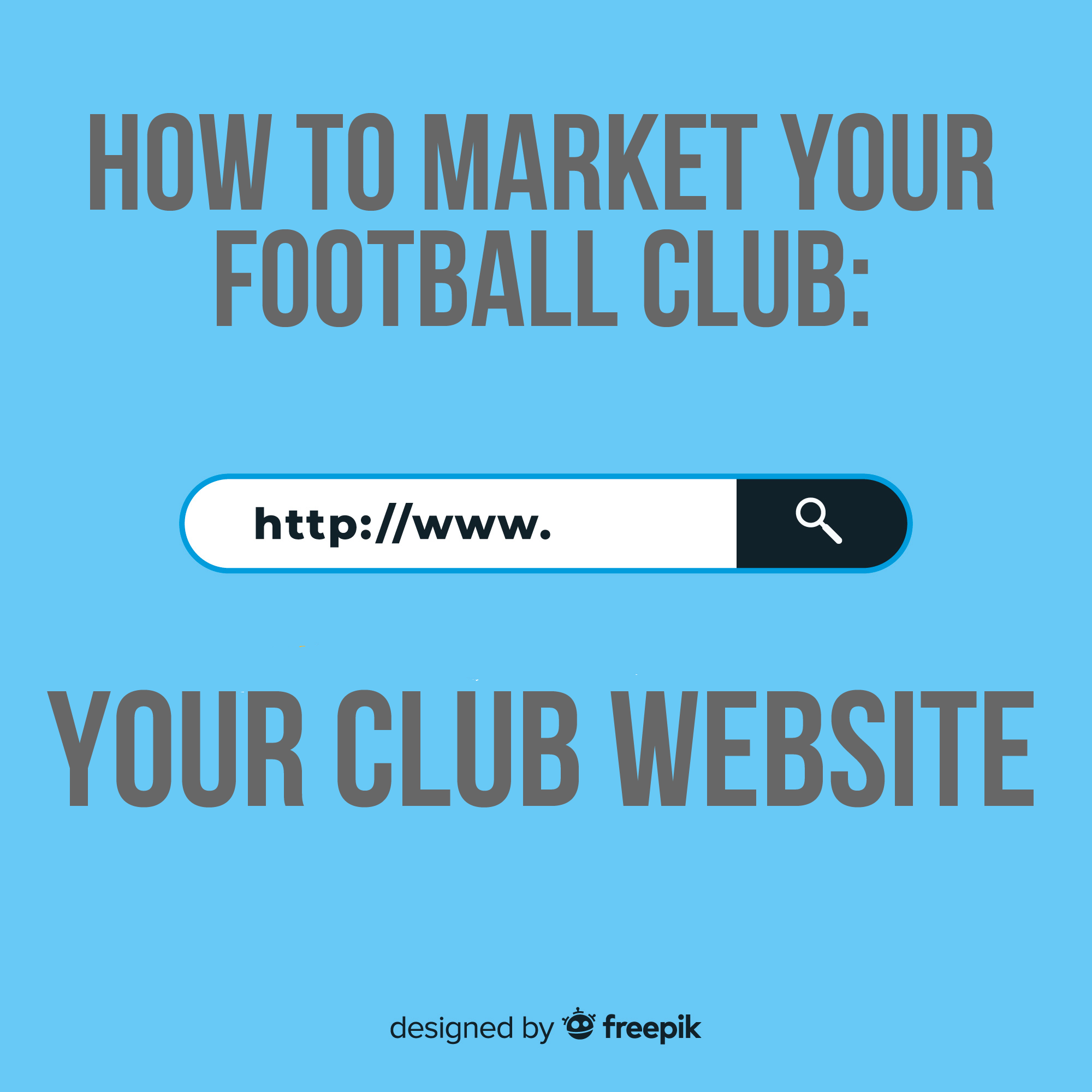 How to market your football club: your club website